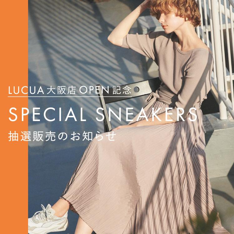 ルクア大阪店OPEN記念 SPECIAL SNEAKERS 抽選販売のお知らせ