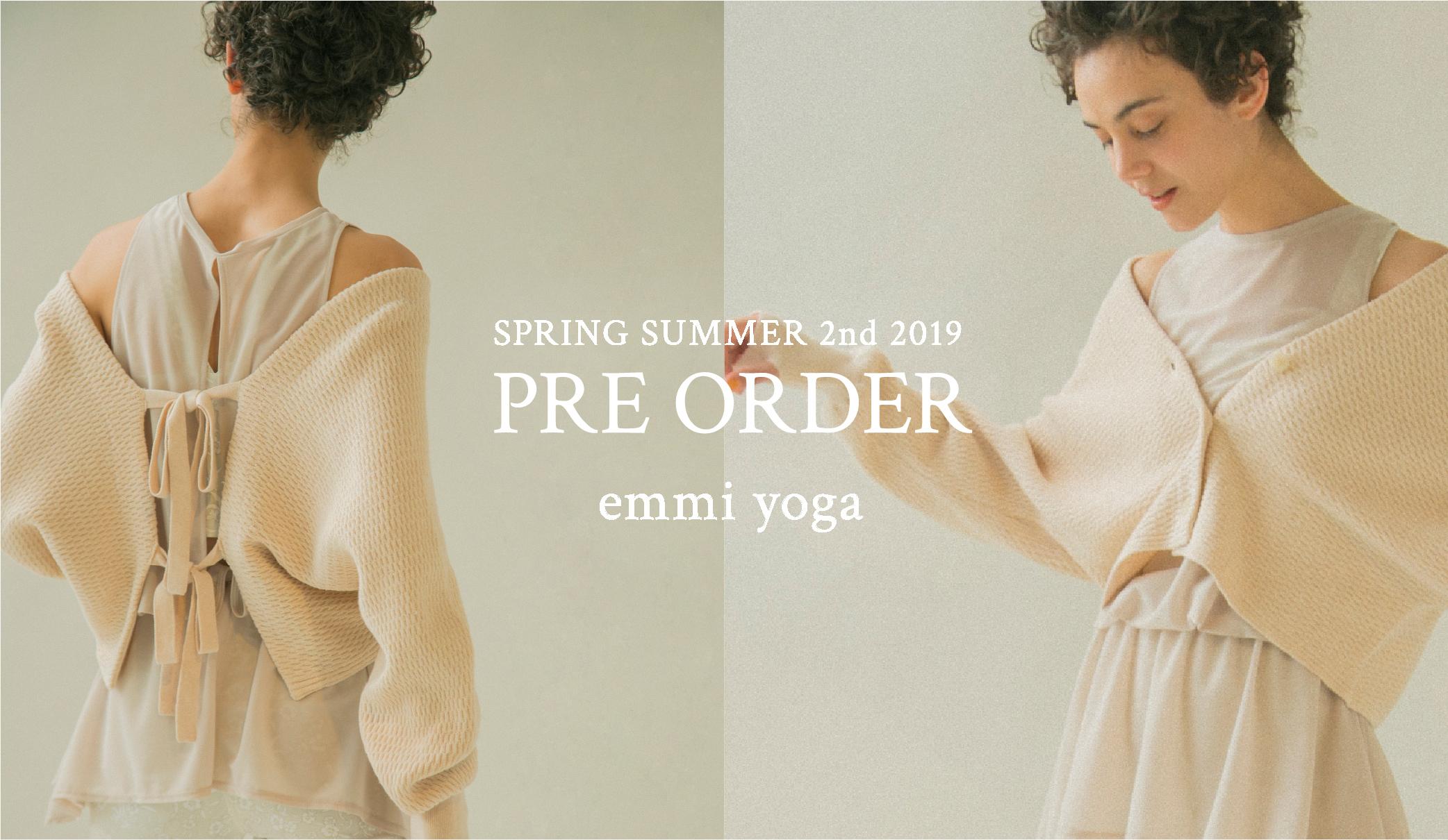 emmi SPRING SUMMER 2nd 2019 PRE ORDER emmi yoga
